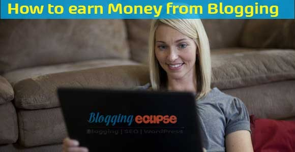 Setup a Blog & start making Money