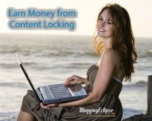 Earn money from Content Locking