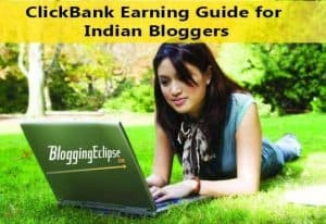 Indian Bloggers can earn money by ClickBank
