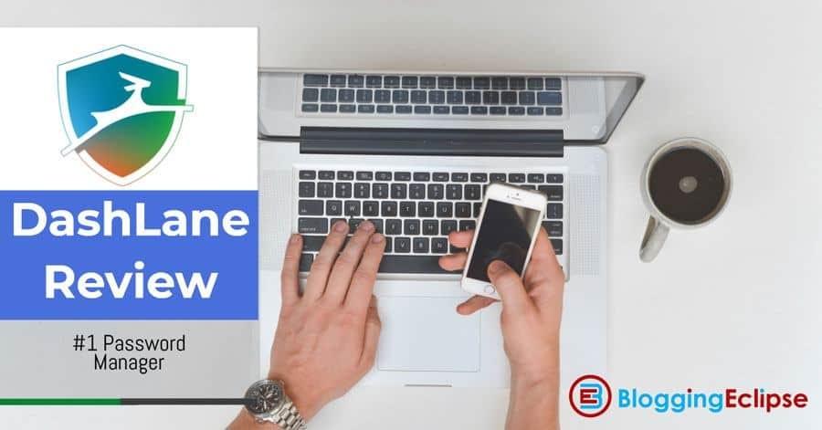 Dashlane Review: #1 Premium Password Manager to simplify your digital Life 3