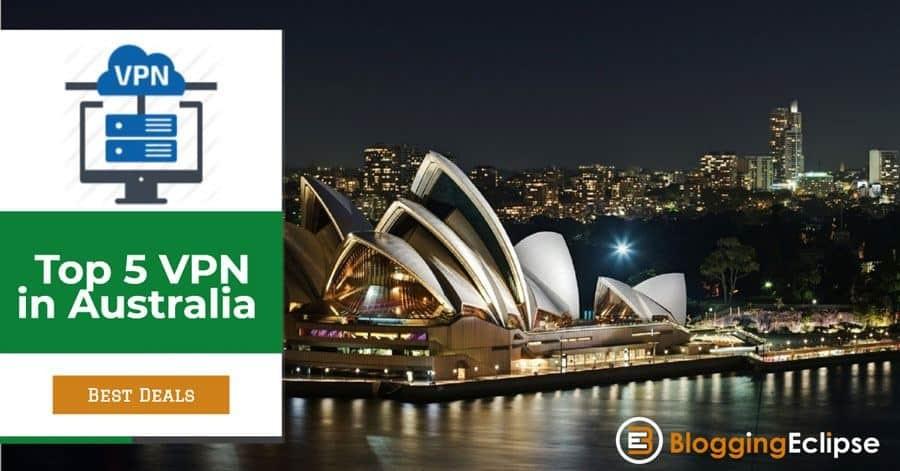 Top 5 Best VPN's in Australia 201