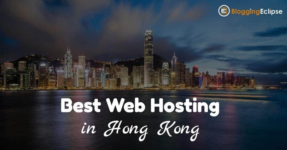Best Web Hosting Providers in Hong Kong