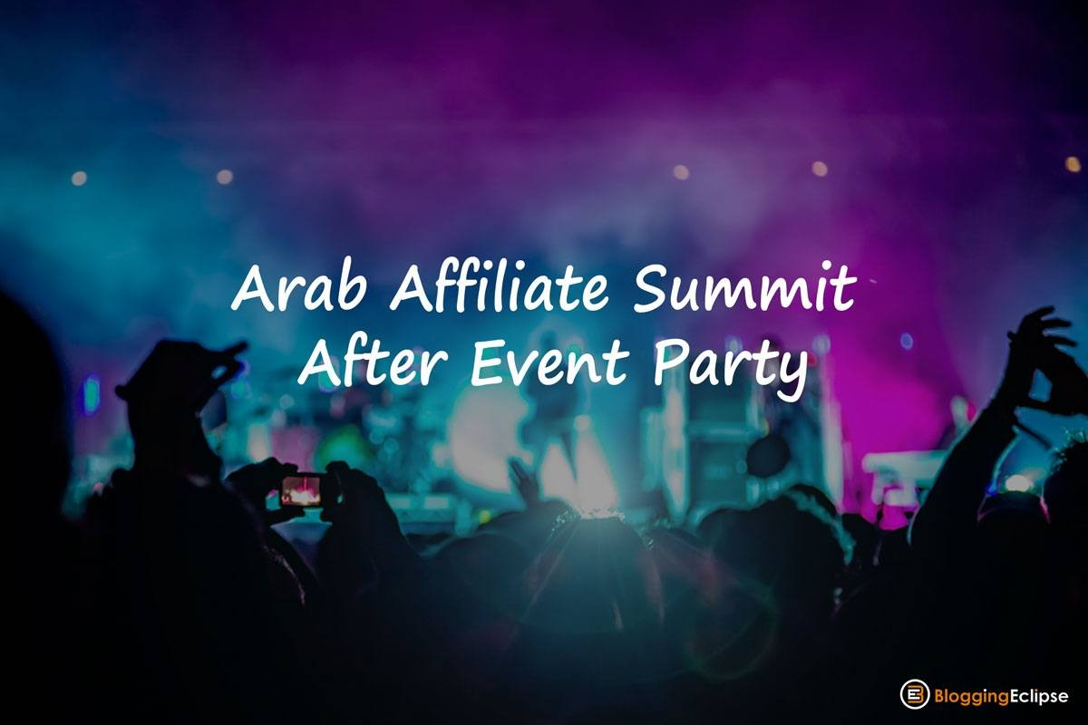 Arab-affiliate-Summit-after-event-party