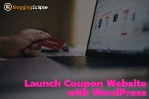 Launch-coupon-website-with-WordPress