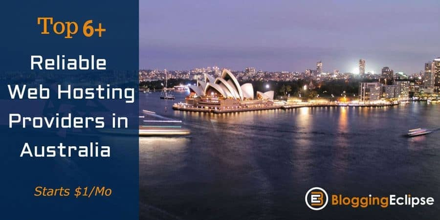 Top 6+ Reliable budget Web Hosting Providers in Australia: {2021 Edition} 2