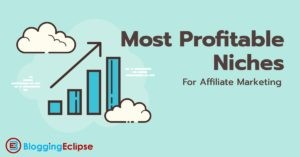 Most Profitable Niches for Affiliate Sites