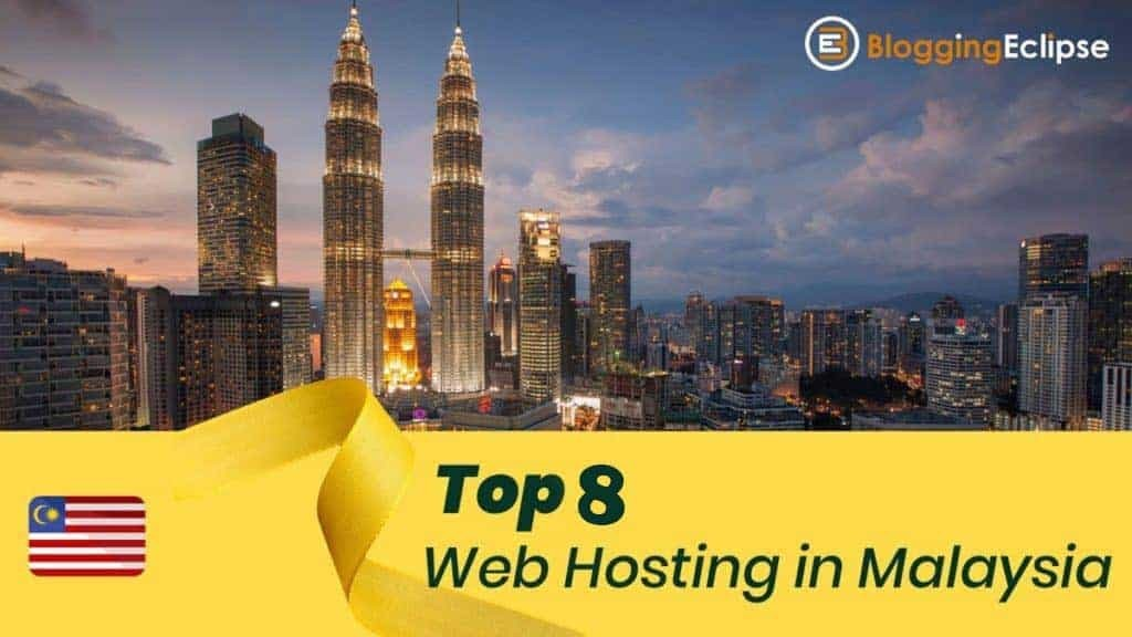 Best 8 Web Hosting Provider in Malaysia