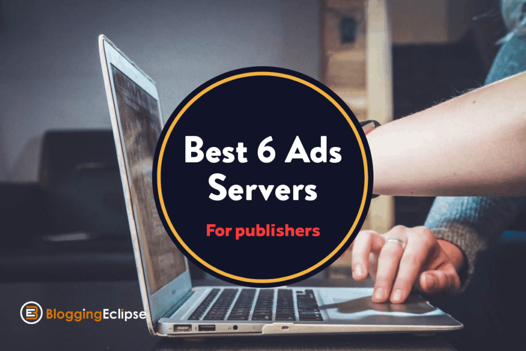 best Ad Servers for Publishers