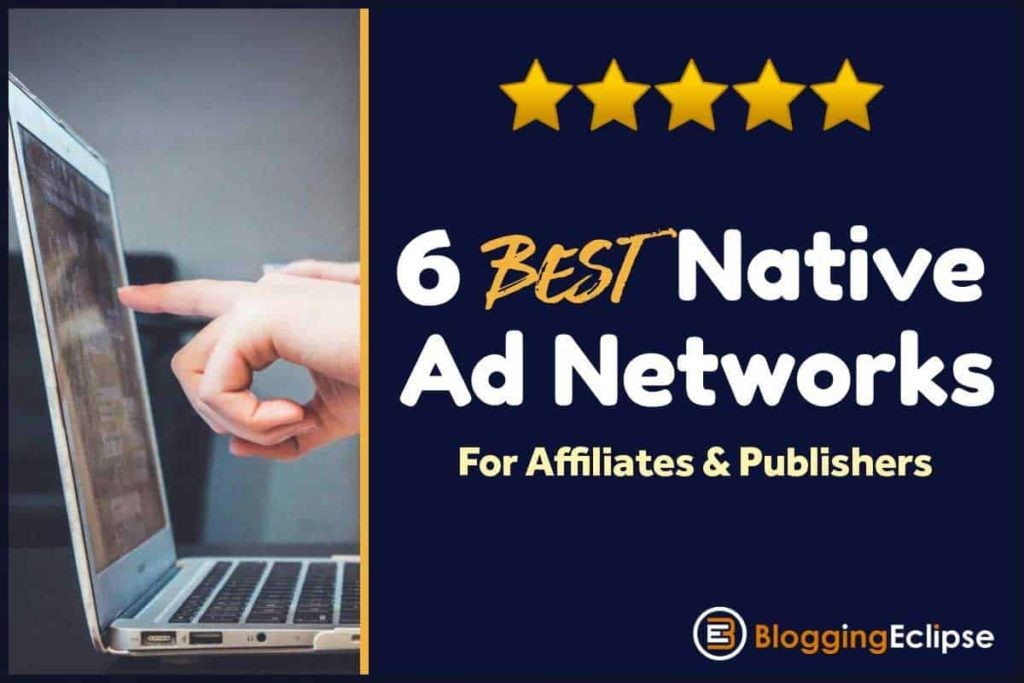 6 Best Native Ad Networks Updated 2019