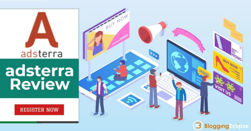 Adsterra Review 2021: Is it the best digital Advertising Network?? 6