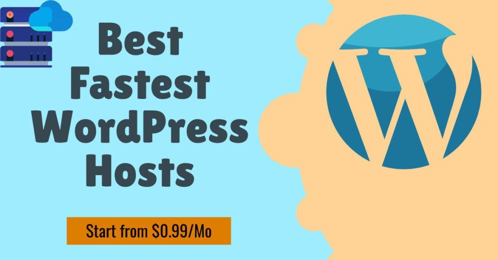 Best Fastest WordPress Hosts