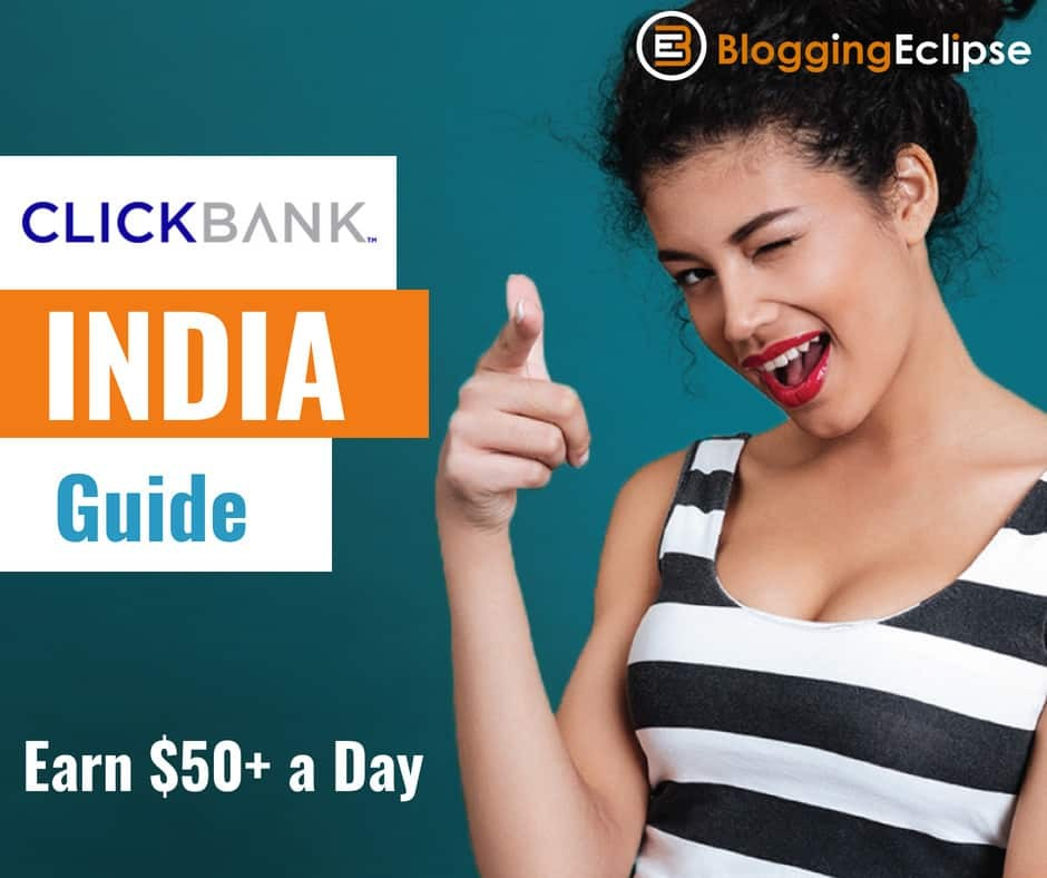 Earn 50$ a Day with ClickBank in India – Monetizing Guide [Updated 2021] 2