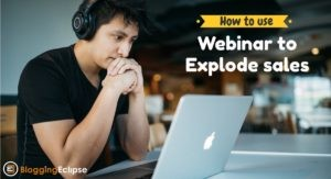 Webinars to ExplodeYour Sales without Selling