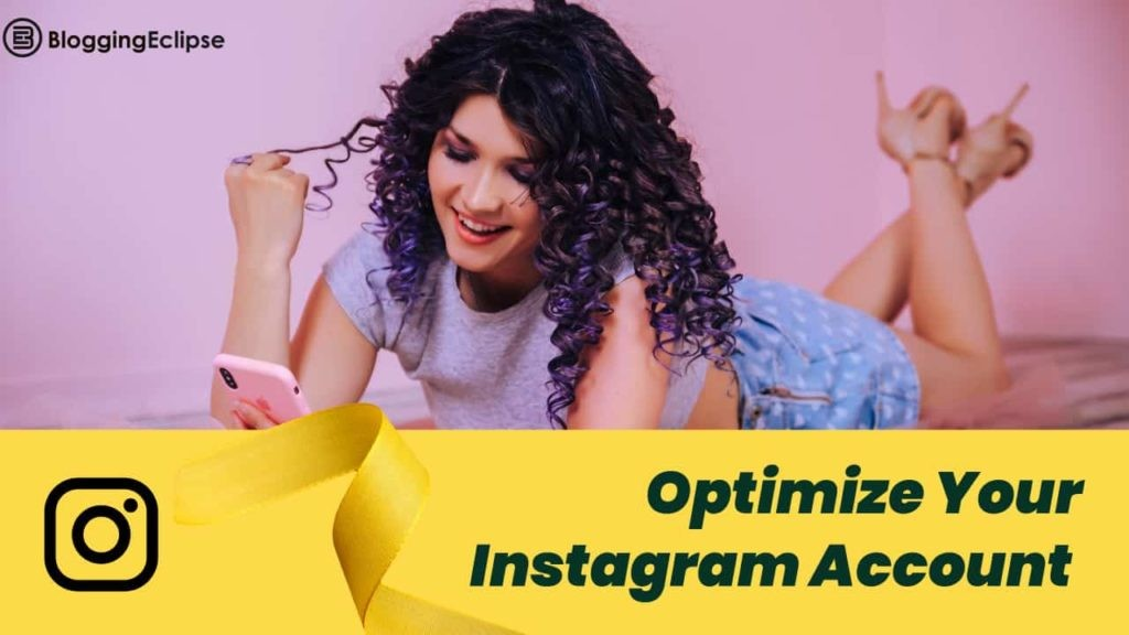 Optimize Your Instagram Account