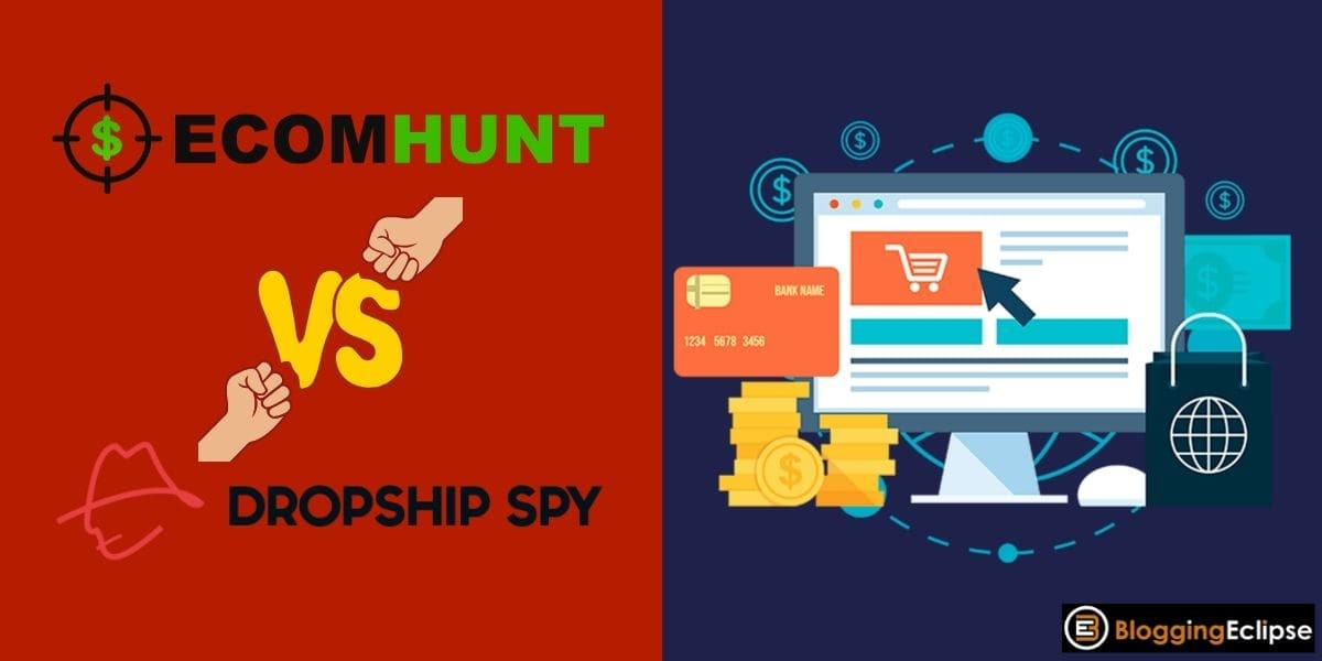 EcomHunt Vs. Dropship Spy