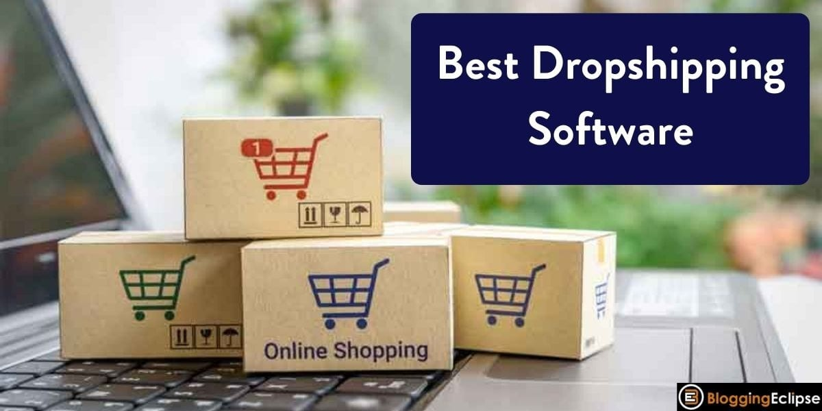 Best Dropshipping Software