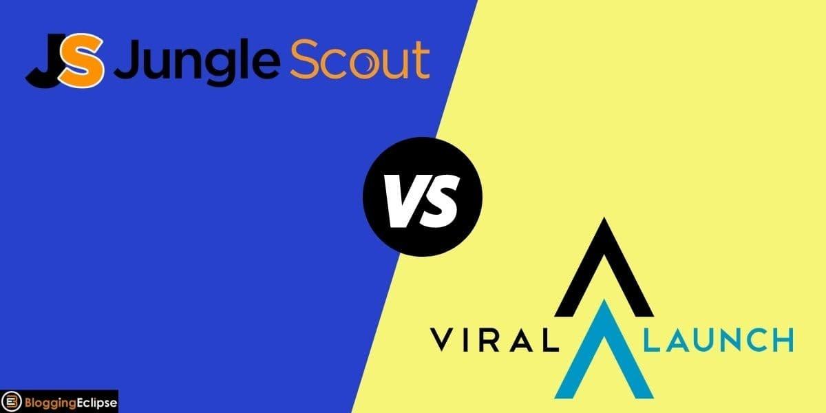 Jungle Scout Vs. Viral Launch