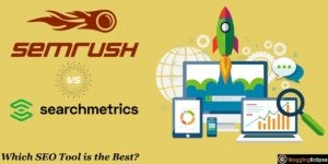 SEMrush Vs. Searchmetrics