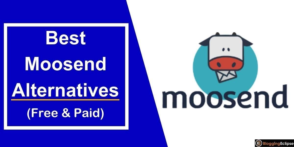 Best Moosend Alternatives