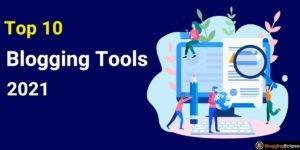 Blogging Tools