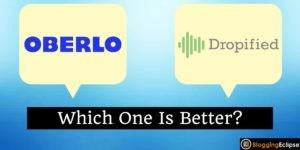 Oberlo Vs. Dropified
