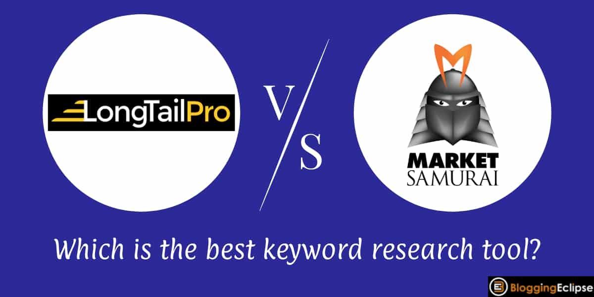 Long Tail Pro Vs. Market Samurai