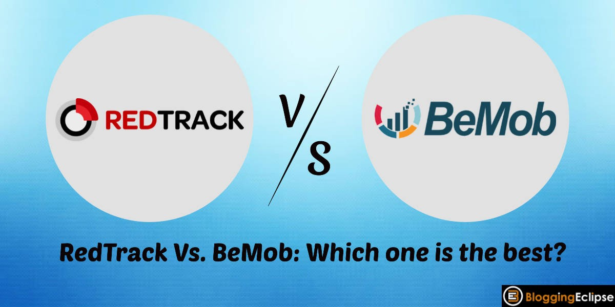 RedTrack Vs. BeMob